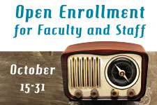Open Enrollment Information For Faculty and Staff