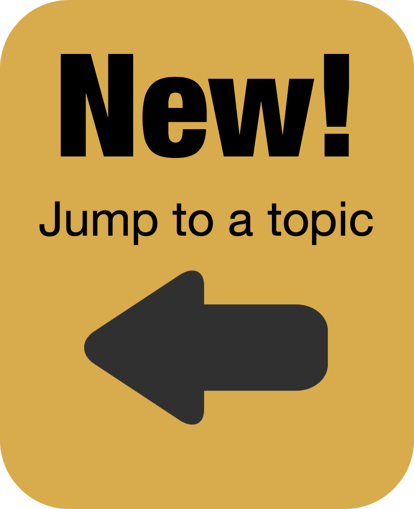 New! Jump to a topic. Arrow pointing to list.