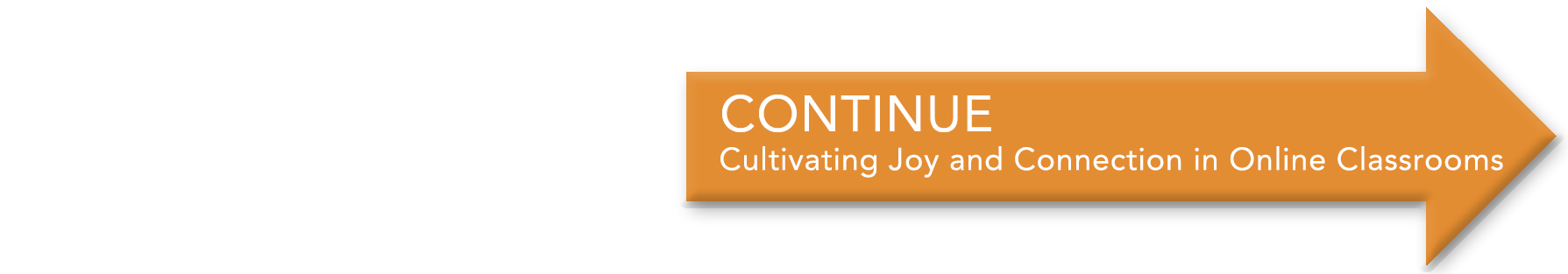 Orange arrow icon that links to the section on cultivating joy
