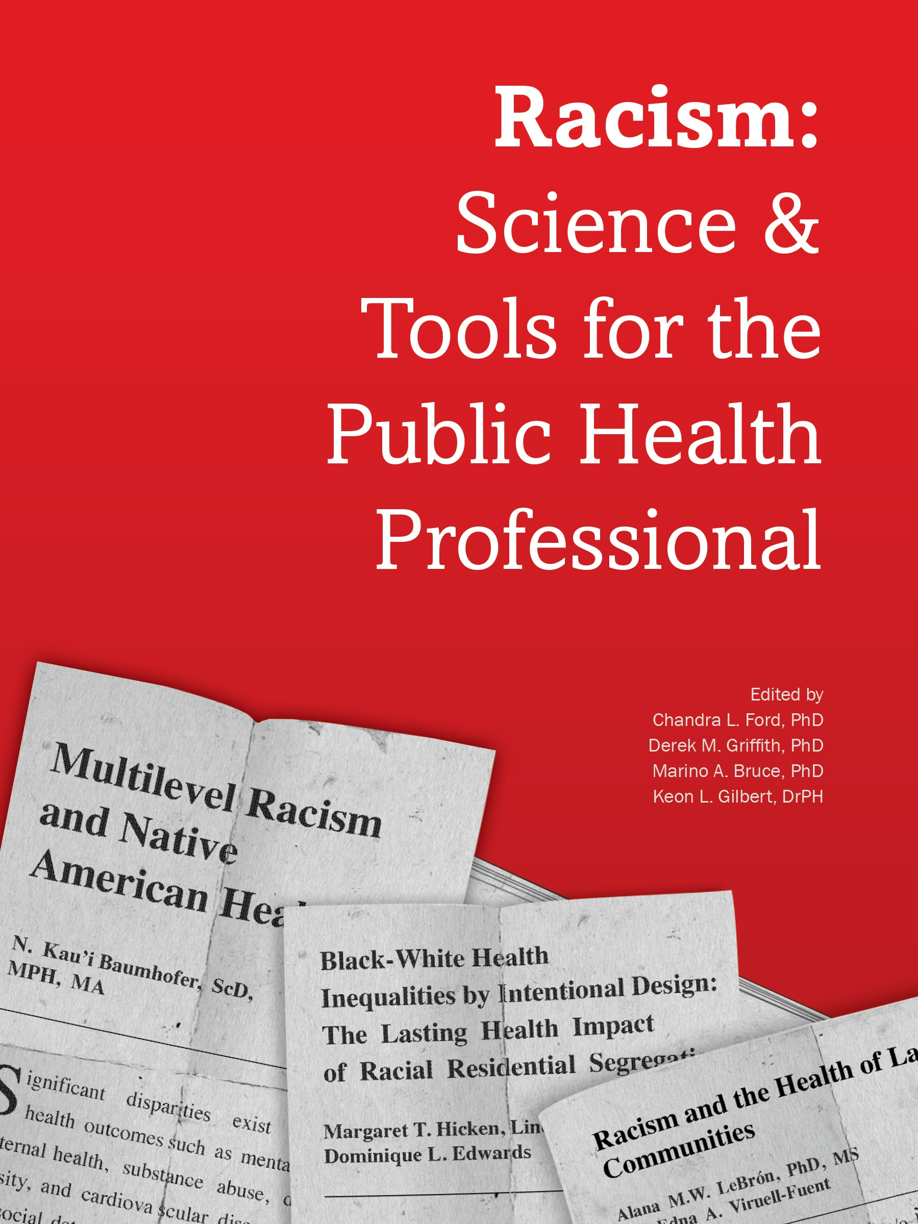 Racism:Science & Tools for the Public Health Professional