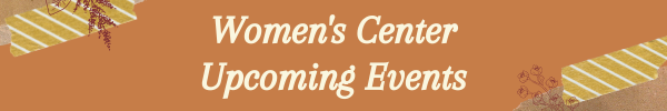 Women's Center September 2021 Upcoming Events