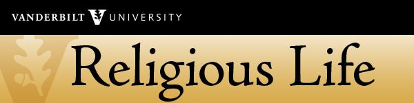 Religious Life E-Newsletter [Vanderbilt University]
