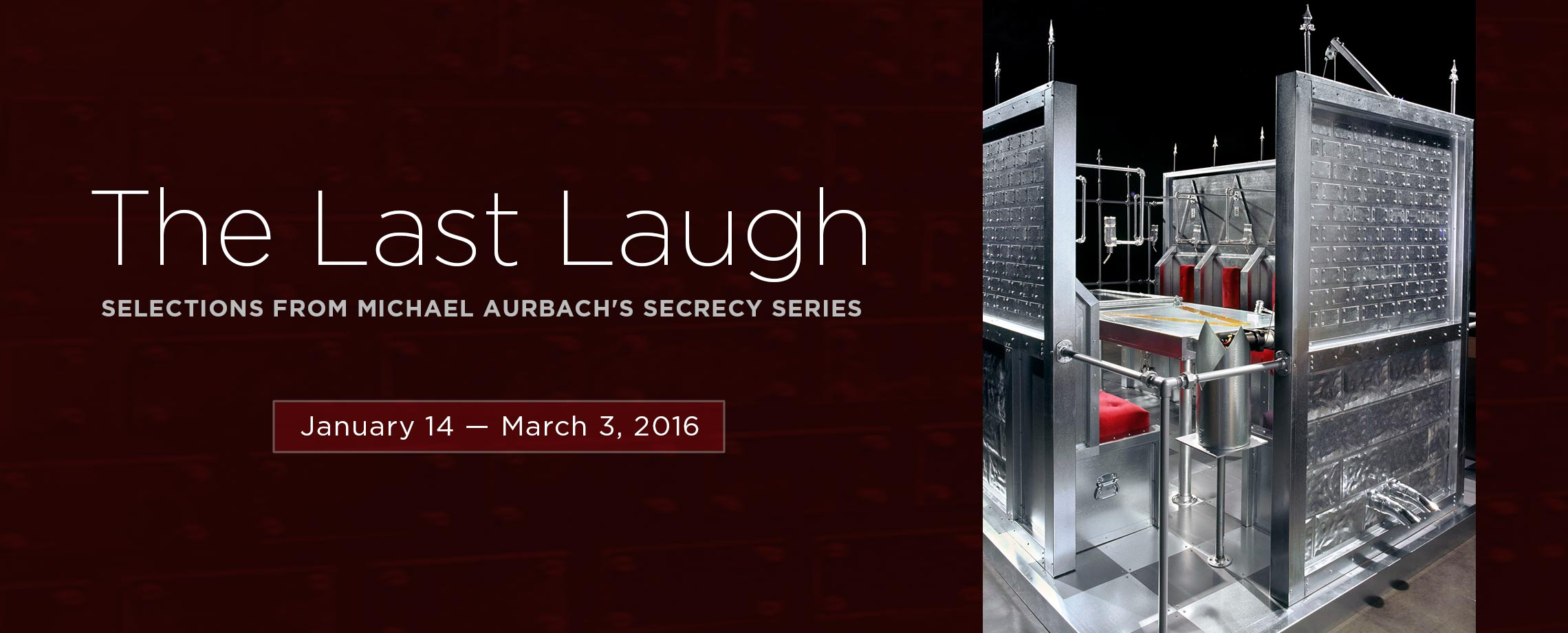 The Last Laugh: Selections from Michael Aurbach's Secrecy Series