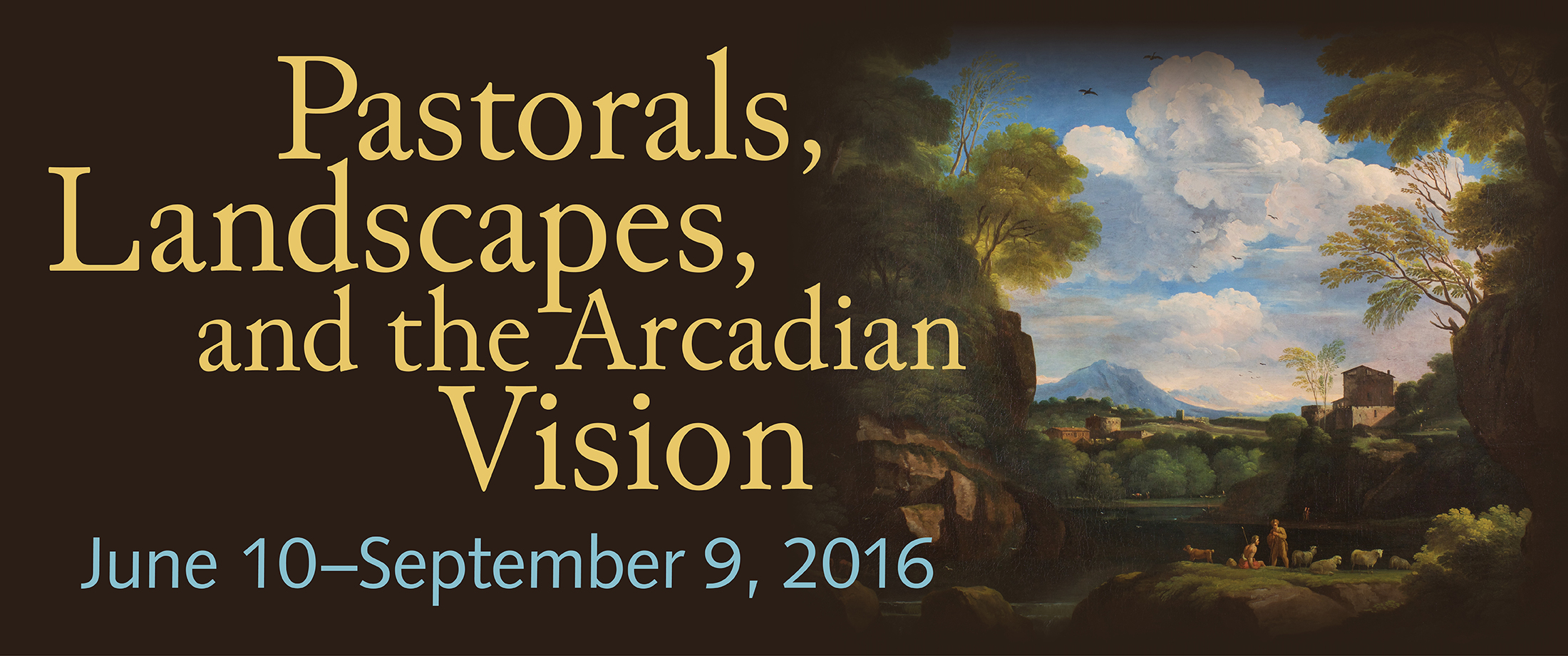 Pastorals, Landscapes, and the Arcadian Vision