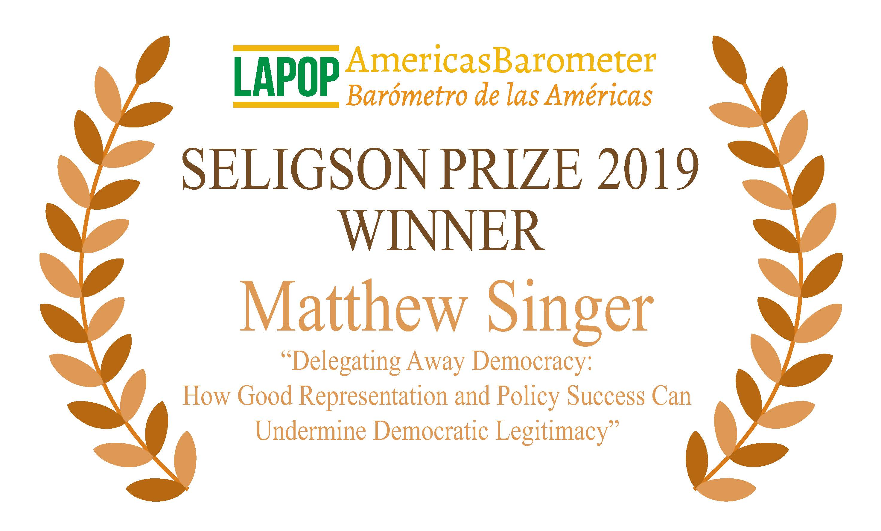 LAPOP is pleased to announce the winner of this year's Seligson Prize. Click for the full announcement.