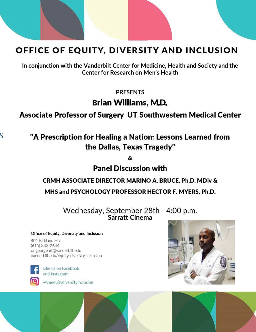 """MHS Professors Marino Bruce and Hector Myers serve as panelists for a lecture by Dr. Brian Williams, """"A Prescription for Healing a Nation: Lessons Learned from the Dallas Texas Tragedy"""""""