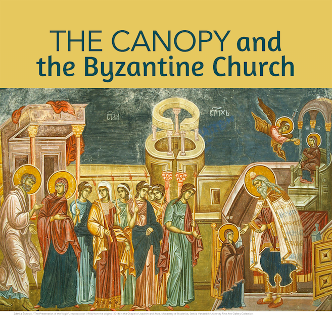 The Canopy and the Byzantine Church