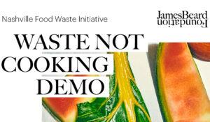 Vanderbilt to host Oct. 15 cooking demonstration to shed light on food waste