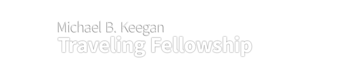 Keegan Traveling Fellowship