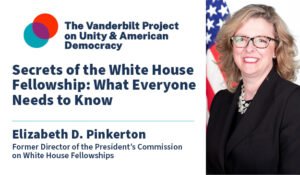 Secrets of the White House Fellowship: What Everyone Needs to Know