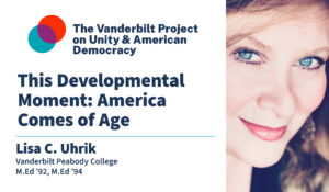 This Developmental Moment: America Comes of Age